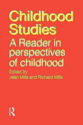 Childhood Studies: A Reader in Perspectives of Childhood (Paperback)
