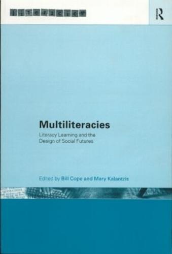 Multiliteracies: Lit Learning - Literacies (Paperback)