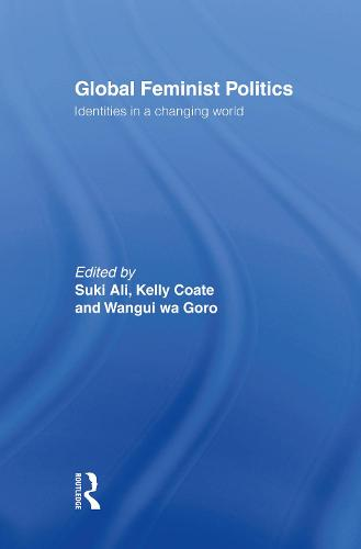 Global Feminist Politics: Identities in a Changing World (Hardback)