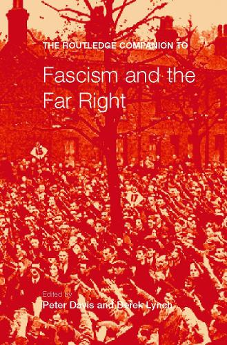 The Routledge Companion to Fascism and the Far Right - Routledge Companions to History (Paperback)