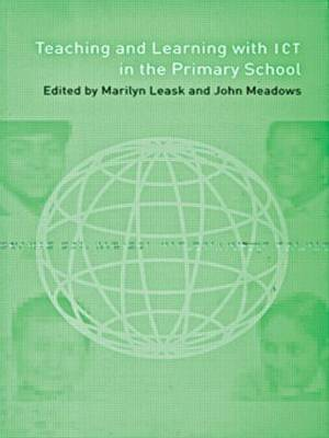 Teaching and Learning Using ICT in the Primary School (Paperback)