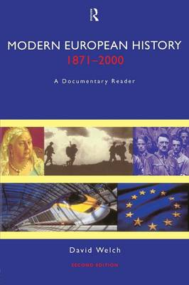 Modern European History, 1871-2000: A Documentary Reader (Paperback)
