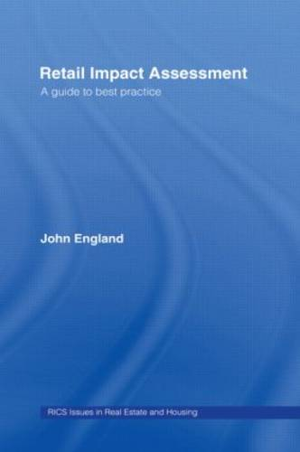 Retail Impact Assessment: A Guide to Best Practice (Hardback)