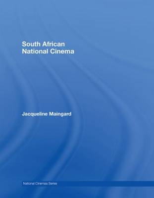 South African National Cinema - National Cinemas (Hardback)