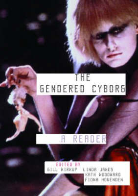 The Gendered Cyborg: A Reader (Paperback)