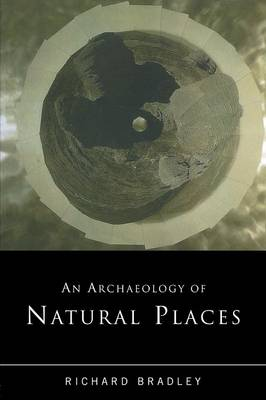 An Archaeology of Natural Places (Paperback)