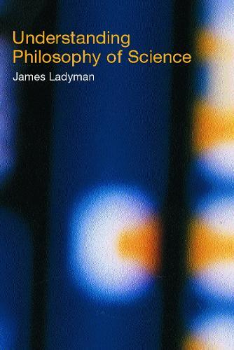 Understanding Philosophy of Science (Paperback)