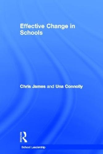 Effective Change in Schools - School Leadership (Hardback)