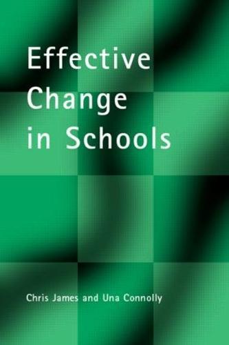 Effective Change in Schools - School Leadership (Paperback)