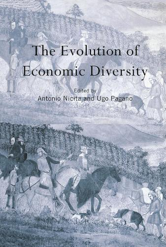 The Evolution of Economic Diversity - Routledge Siena Studies in Political Economy (Hardback)