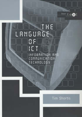The Language of ICT: Information and Communication Technology - Intertext (Paperback)