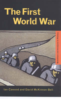 The First World War - Questions and Analysis in History (Paperback)