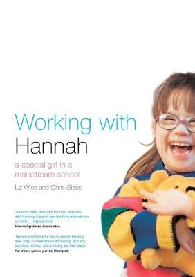 Working With Hannah: A Special Girl in a Mainstream School (Paperback)