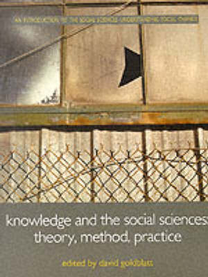 Knowledge and the Social Sciences: Theory, Method and Practice - Understanding Social Change (Paperback)