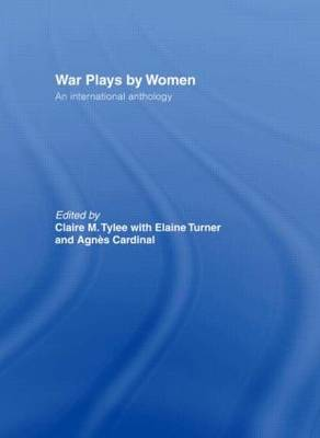 War Plays by Women: An International Anthology (Paperback)