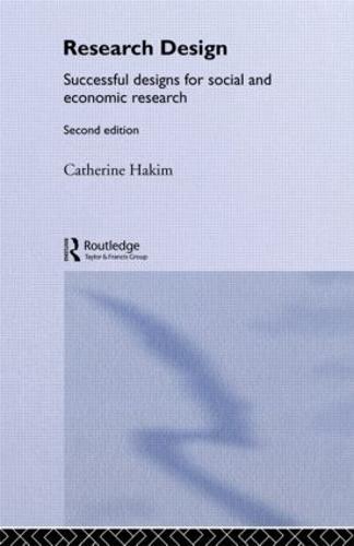 Research Design: Succesful Designs for Social Economics Research (Paperback)