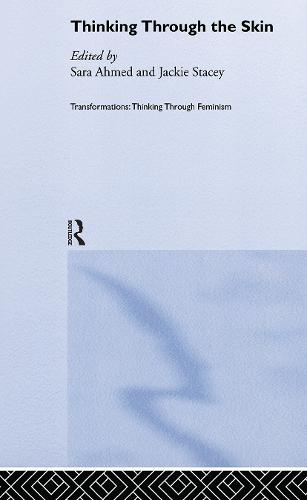 Thinking Through the Skin - Transformations (Hardback)