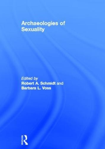 Archaeologies of Sexuality (Hardback)