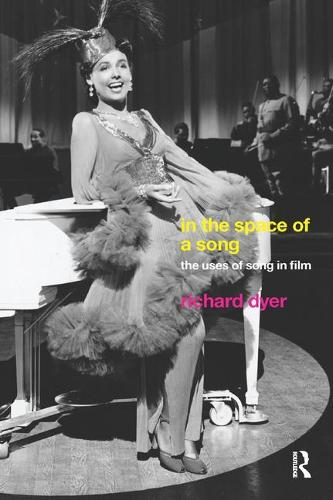 In The Space Of A Song: The Uses of Song in Film (Paperback)