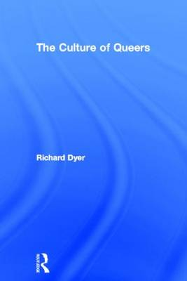 The Culture of Queers (Hardback)