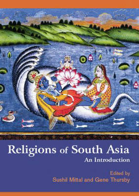 Religions of South Asia: An Introduction (Hardback)