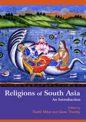 Religions of South Asia: An Introduction (Paperback)