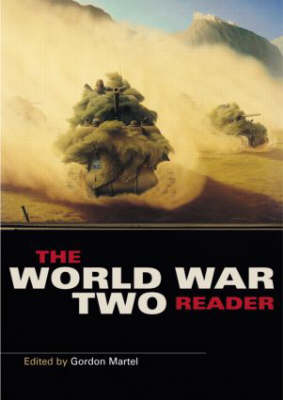 The World War Two Reader - Routledge Readers in History (Paperback)