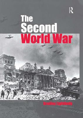 The Second World War: Ambitions to Nemesis (Paperback)