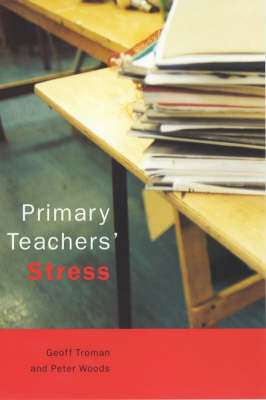Primary Teachers' Stress (Paperback)