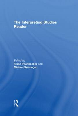 The Interpreting Studies Reader (Hardback)