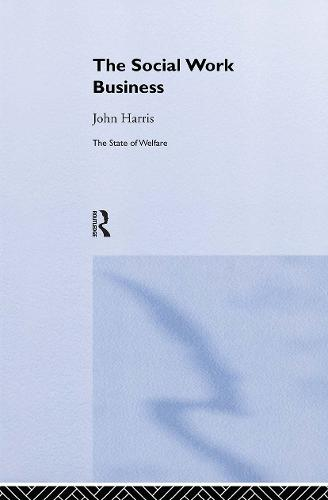 The Social Work Business (Hardback)