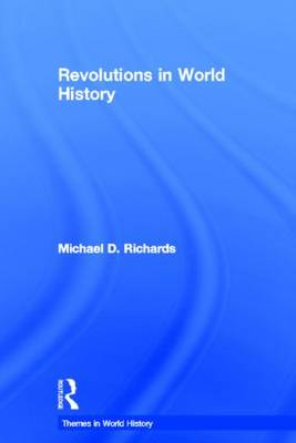 Revolutions in World History - Themes in World History (Hardback)