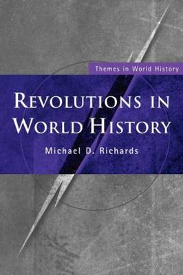 Revolutions in World History - Themes in World History (Paperback)