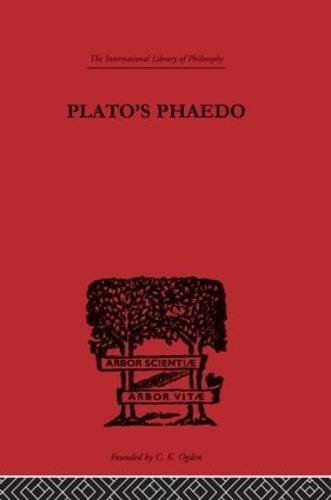 Plato's Phaedo: A Translation of Plato's Phaedo (Hardback)