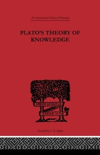 Plato's Theory of Knowledge - International Library of Philosophy (Hardback)