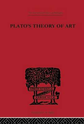 Plato's Theory of Art - International Library of Philosophy (Hardback)