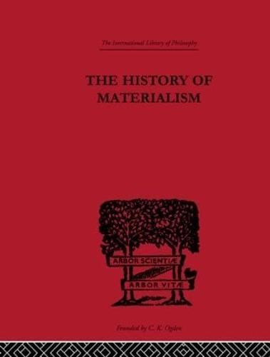 The History of Materialism (Hardback)
