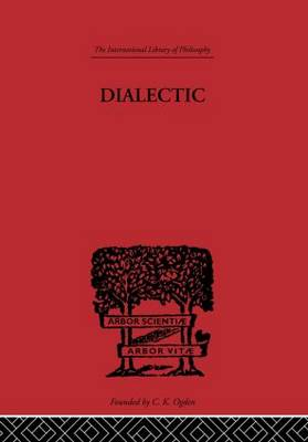 Dialectic - International Library of Philosophy (Hardback)