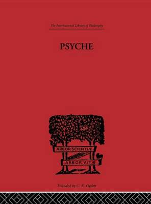 Psyche: The cult of Souls and the Belief in Immortality among the Greeks (Hardback)