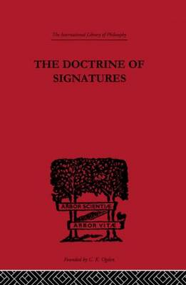 The Doctrine of Signatures: A Defence of Theory in Medicine (Hardback)