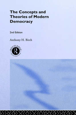 Concepts and Theories of Modern Democracy (Hardback)