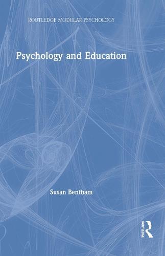 Psychology and Education - Routledge Modular Psychology (Hardback)