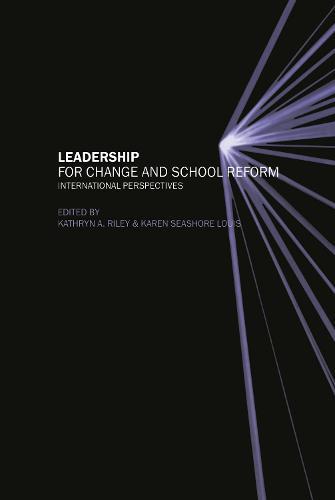 Leadership for Change and School Reform: International Perspectives (Hardback)