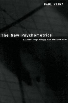 The New Psychometrics: Science, Psychology and Measurement (Paperback)