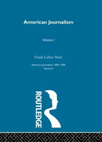 American Journalism Pt1 (Hardback)