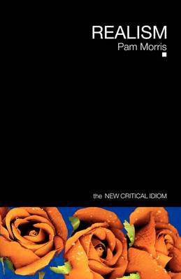 Realism - The New Critical Idiom (Paperback)