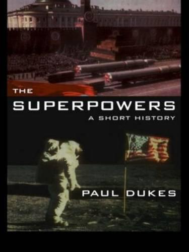 The Superpowers: A Short History (Paperback)
