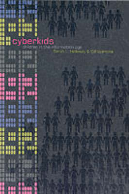 Cyberkids: Youth Identities and Communities in an On-line World (Paperback)