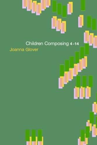 Children Composing 4-14 (Paperback)