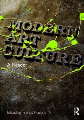 Modern Art Culture: A Reader (Paperback)